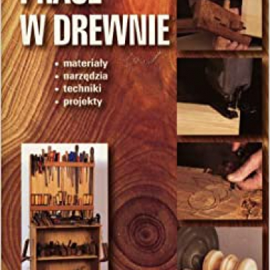 Prace w drewnie (polish) (Polish)