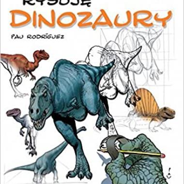 Rysuje Dinozaury (Polish) 1st Edition
