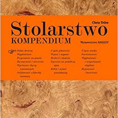 Stolarstwo Kompendium  (Polish) 1st Edition