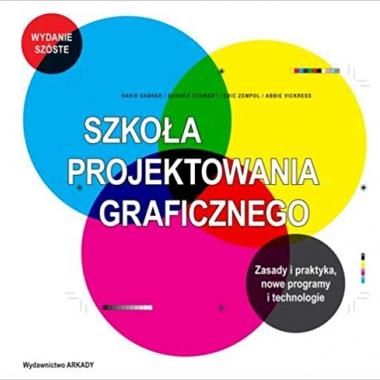 Szkola projektowania graficznego (Polish) 1st Edition