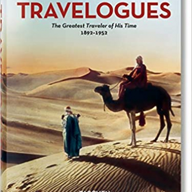 Burton Holmes. Travelogues. The Greatest Traveler of His Time (Bibliotheca Universalis)