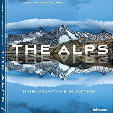 The Alps: High Mountains in Motion (Photography)