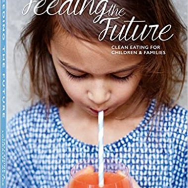 Feeding the Future: Clean Eating for Children & Families