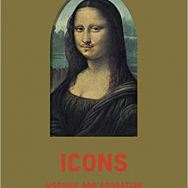 Icons: Worship and Adoration