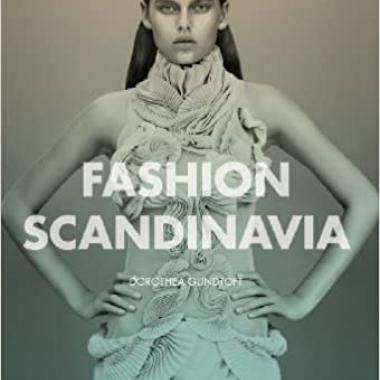 Fashion Scandinavia: Contemporary Cool 1st Edition