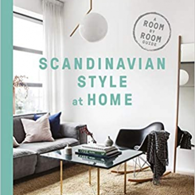 Scandinavian Style at Home: A Room-by-Room Guide