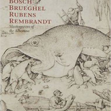 Bosch, Brueghel, Rubens, Rembrandt: Masterpieces of the Albertina