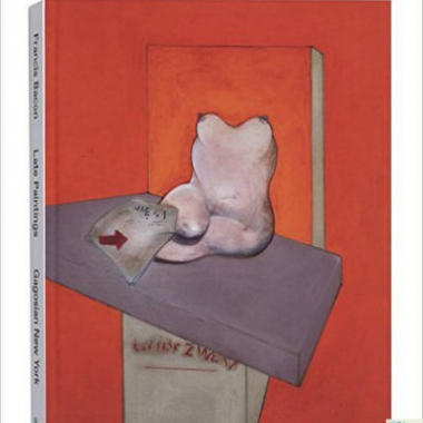 Francis Bacon: Late Paintings