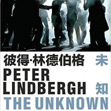 Peter Lindbergh. The Unknown