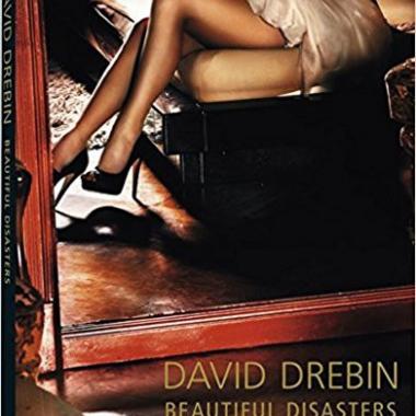 David Drebin. Beautiful Disasters