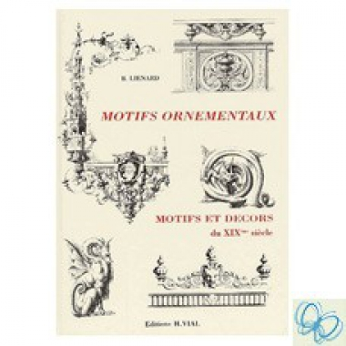 Motifs Ornementaux Motifs et decors du XIX